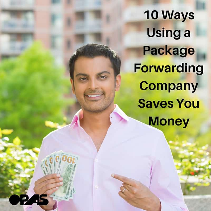 10 Ways Using a Package Forwarding Company Saves You Money