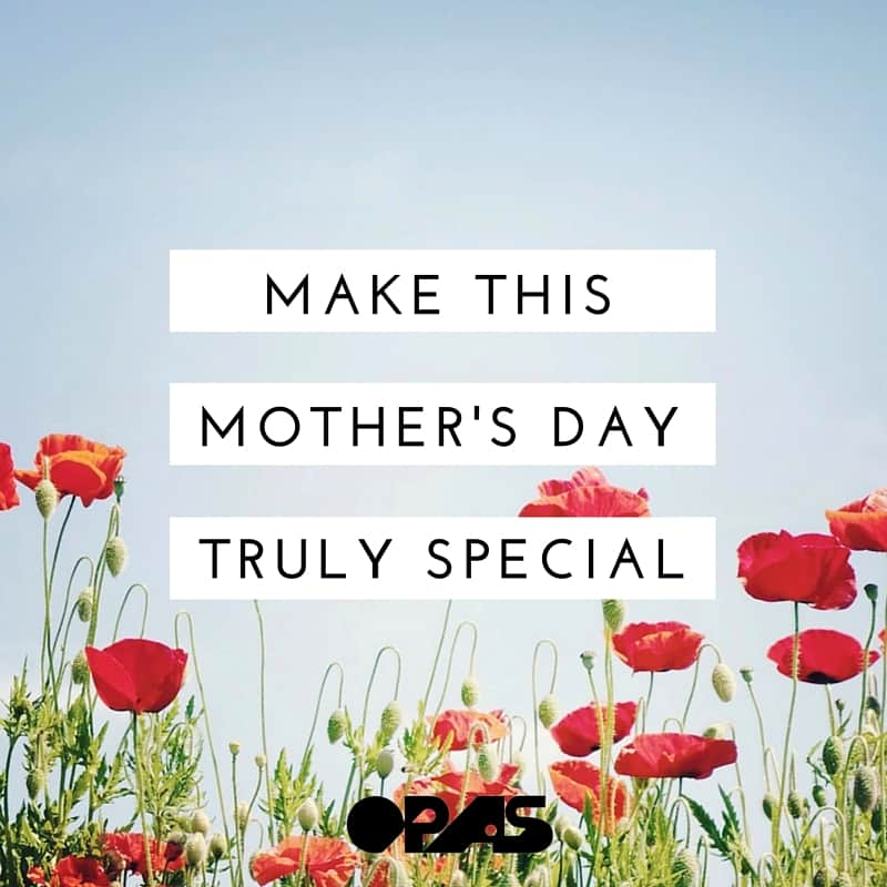 Mother's Day Deals - OPAS