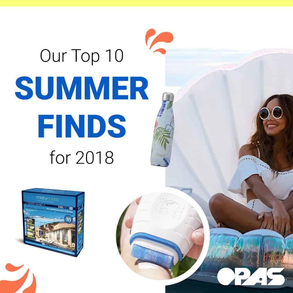 2018 Summer Finds | OPAS Blog