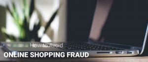 Avoid Online Shopping Fraud | OPAS