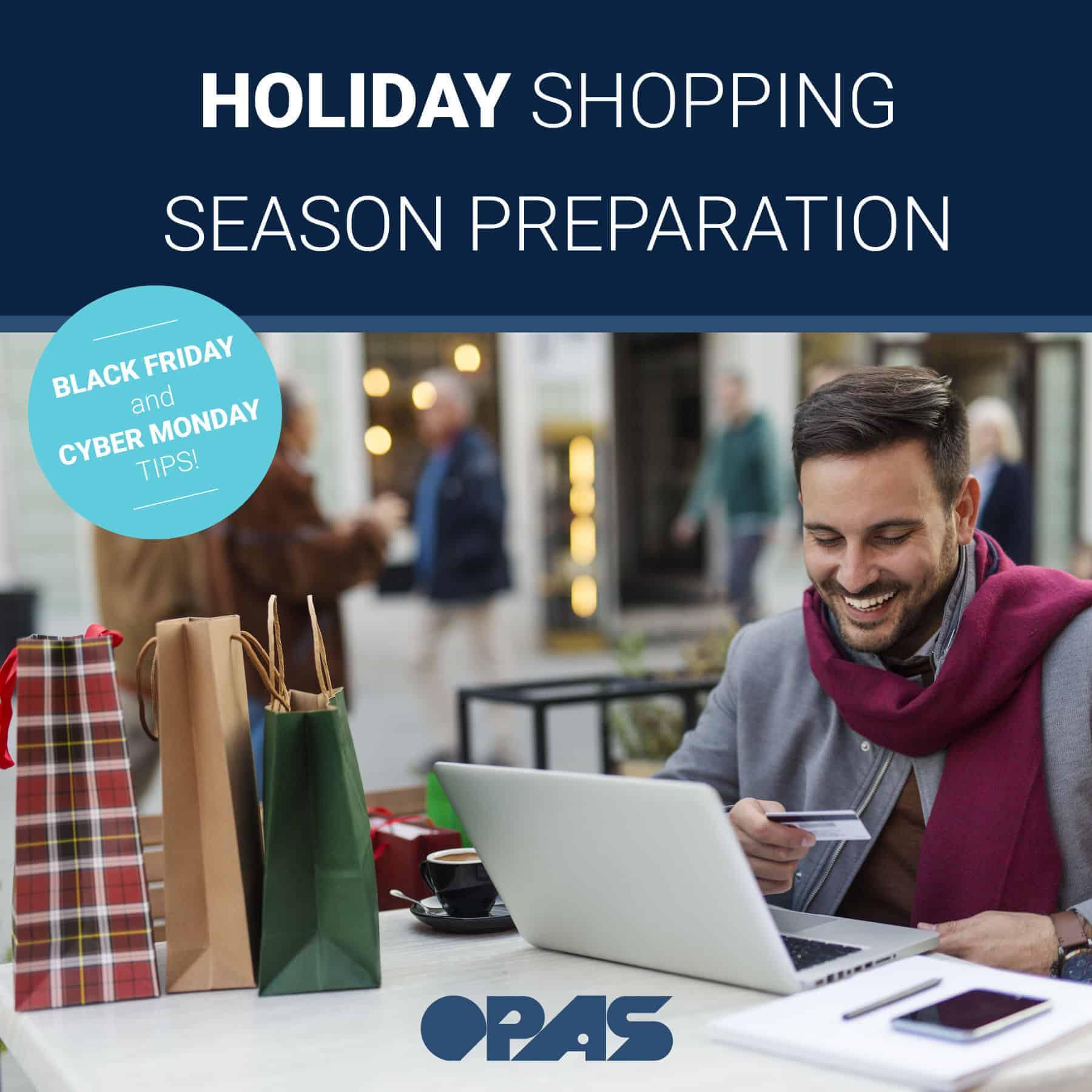 Holiday Shopping Season Preparation   OPAS Blog